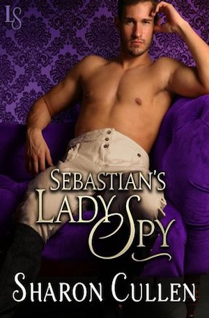 Sebastian's Lady Spy by Sharon Cullen